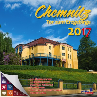 2017 Stadtkalender »Chemnitz - Tor zum Erzgebirge«