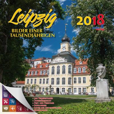 2018 Stadtkalender »Leipzig-Bilder einer Tausendjährigen«
