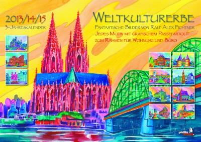 »Weltkulturerbe 2013+14+15«