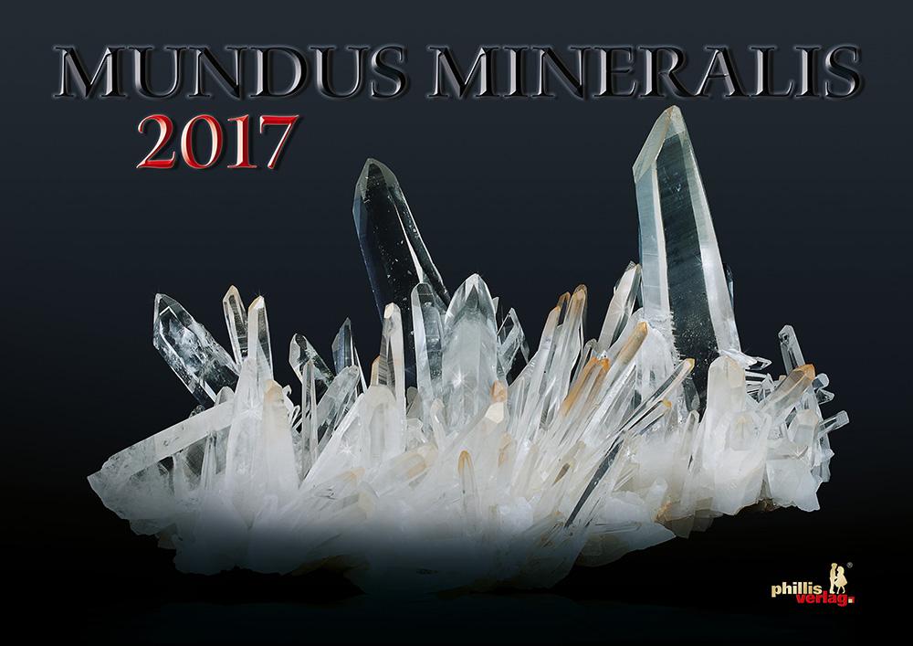 2017 Kalender »MUNDUS MINERALIS«